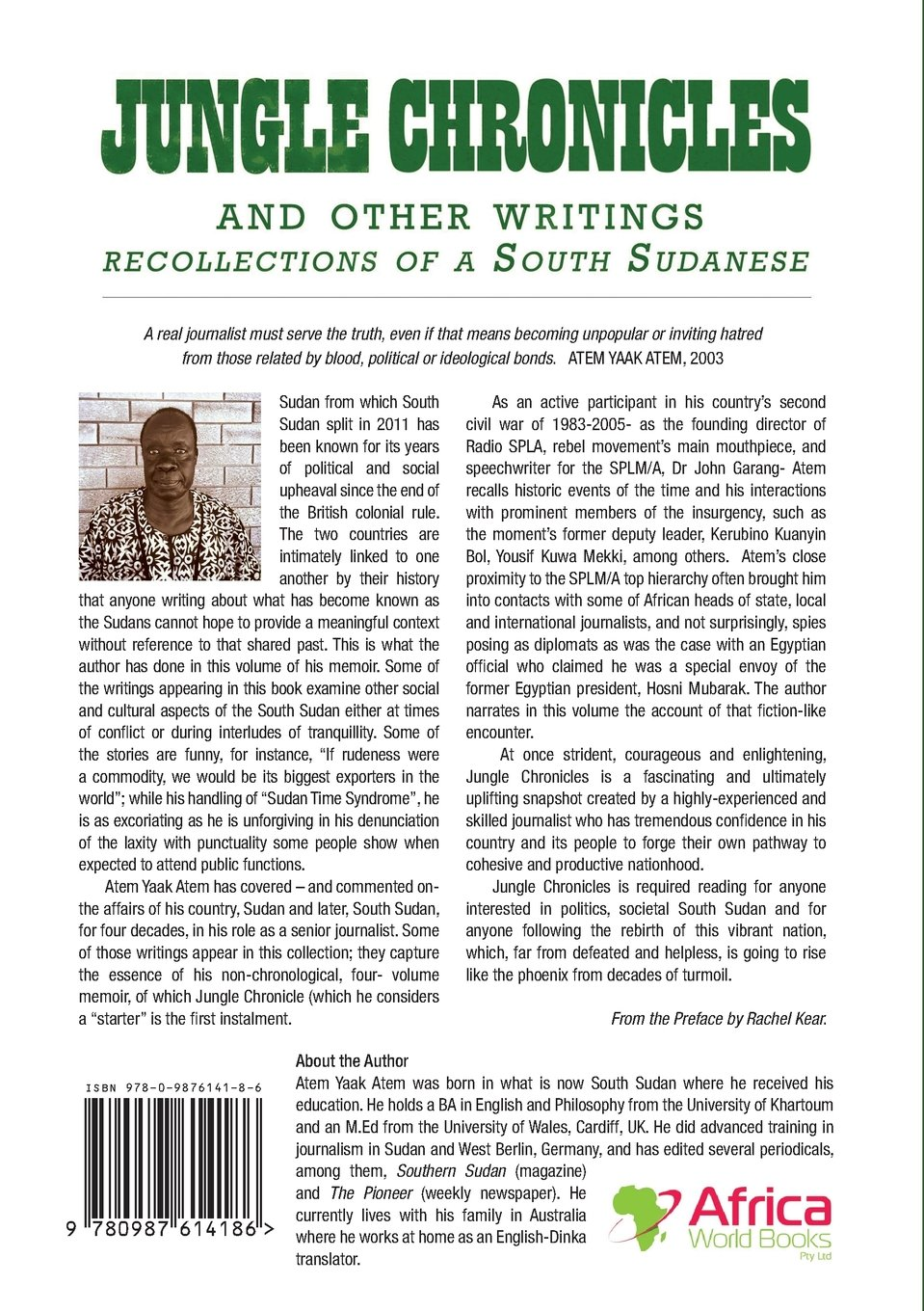 Jungle Chronicles and Other Writings: Recollections of a South Sudanese