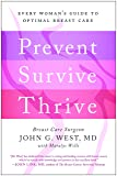 Prevent, Survive, Thrive: Every Woman's Guide to