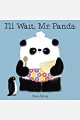 I'll Wait, Mr. Panda Hardcover