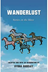 Wanderlust: Stories on the Move Kindle Edition