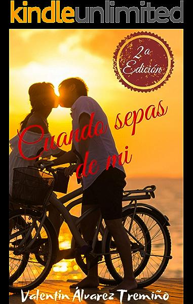 Cuando sepas de mi eBook: Álvarez Tremiño , Valentín : Amazon.es ...