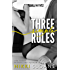Three Simple Rules (The Blindfold Club Book 1)