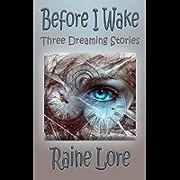 Before I Wake: Three Dreaming Stories