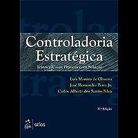 Controladoria Estratégica - Textos e Casos Práticos com Solução