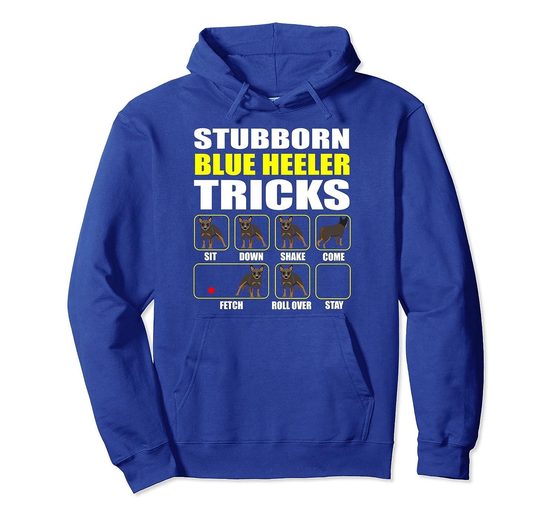 Blue Heeler Pullover Hoodie Stubborn Blue Heeler Tricks-mt