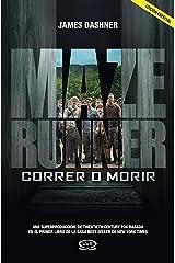 Maze Runner 1 - Correr o morir (Spanish Edition) Kindle Edition