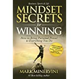 Mindset Secrets for Winning: How to Bring Personal Power to Everything You Do (Bonus Chapter - Living With Intention)