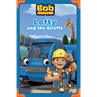 Lofty and the Giraffe (Bob the Builder) (Passport to Reading Level 1)