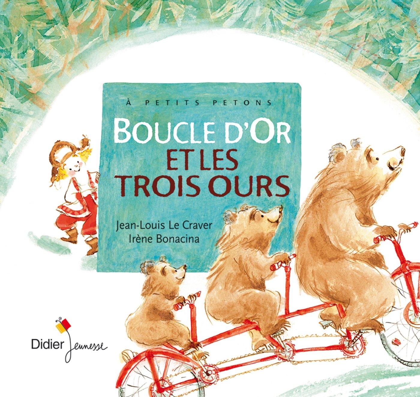 Amazon.fr - Boucle d'Or et les trois ours - Jean-Louis Le Craver ...