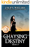 Chaysing Destiny (Chaysing Trilogy Book 3)
