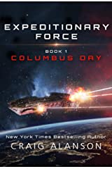 Columbus Day (Expeditionary Force Book 1) Kindle Edition