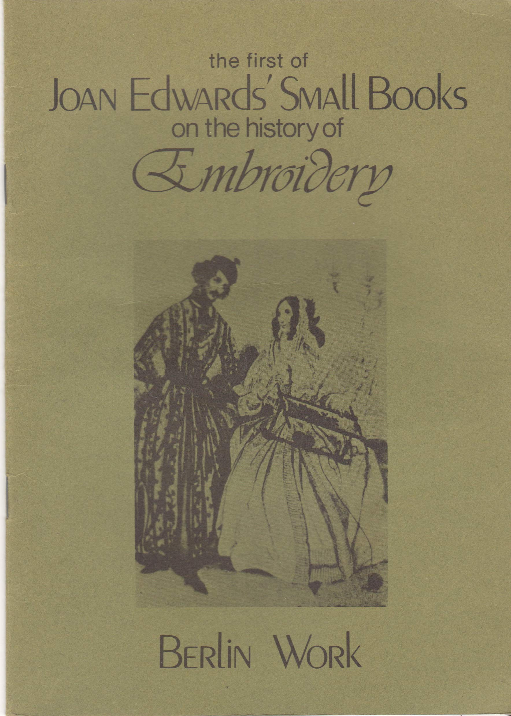 Small Books on the History of Embroidery: Berlin Work No. 1 Paperback –  October, 1980
