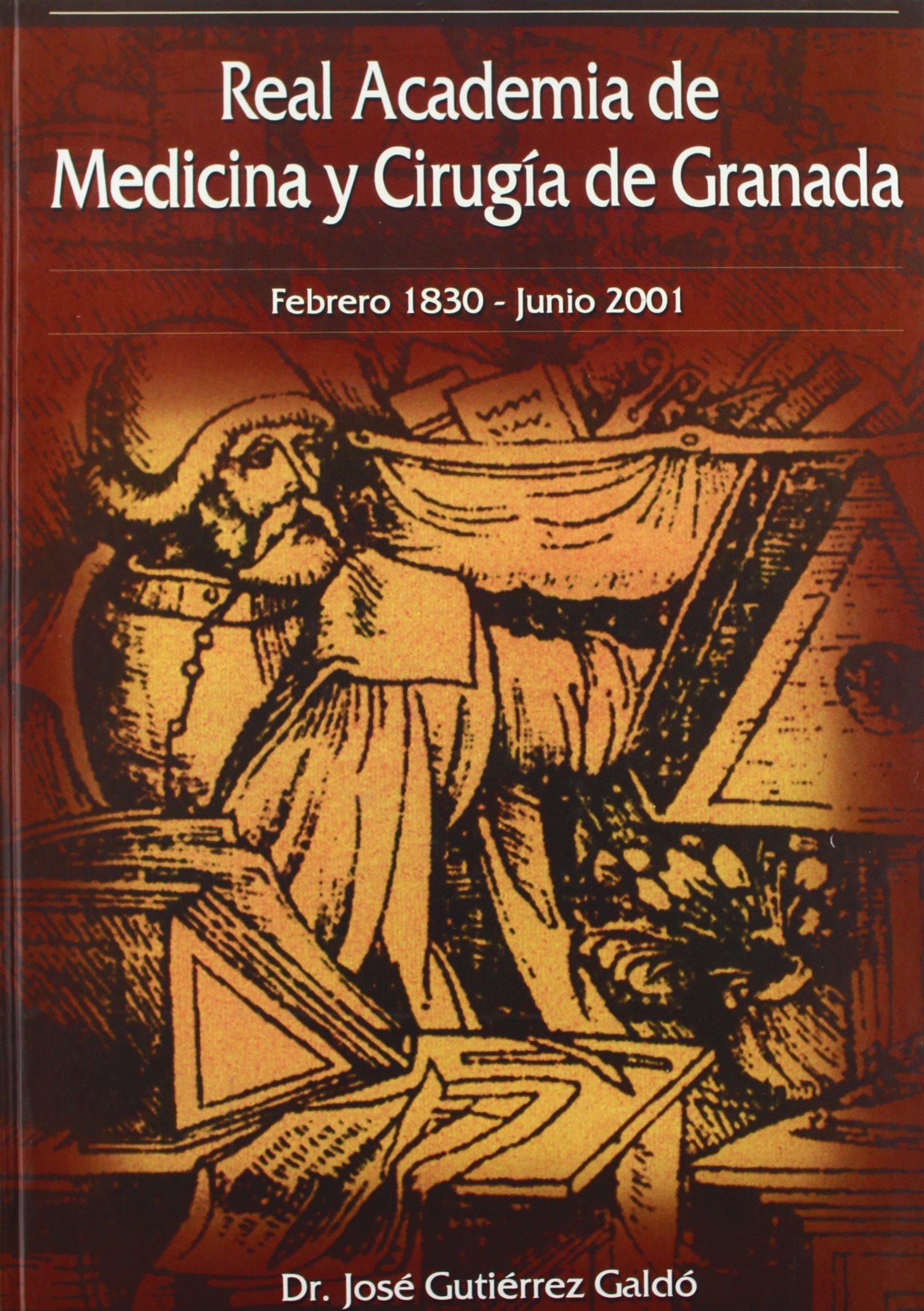 Real Academia de Medicina y Cirugia de Granada (Spanish ...