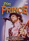 Milligan, Max - Play Prince