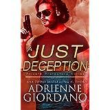 A Just Deception: A Romantic Suspense Series (Private Protectors Series Book 4)