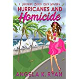 Hurricanes and Homicide (Sapphire Beach Cozy Mystery Series Book 7)