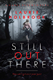 Still Out There: (Mabel Peters, #1)