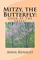 Mitzy, the Butterfly: Look at trees! Kindle Edition