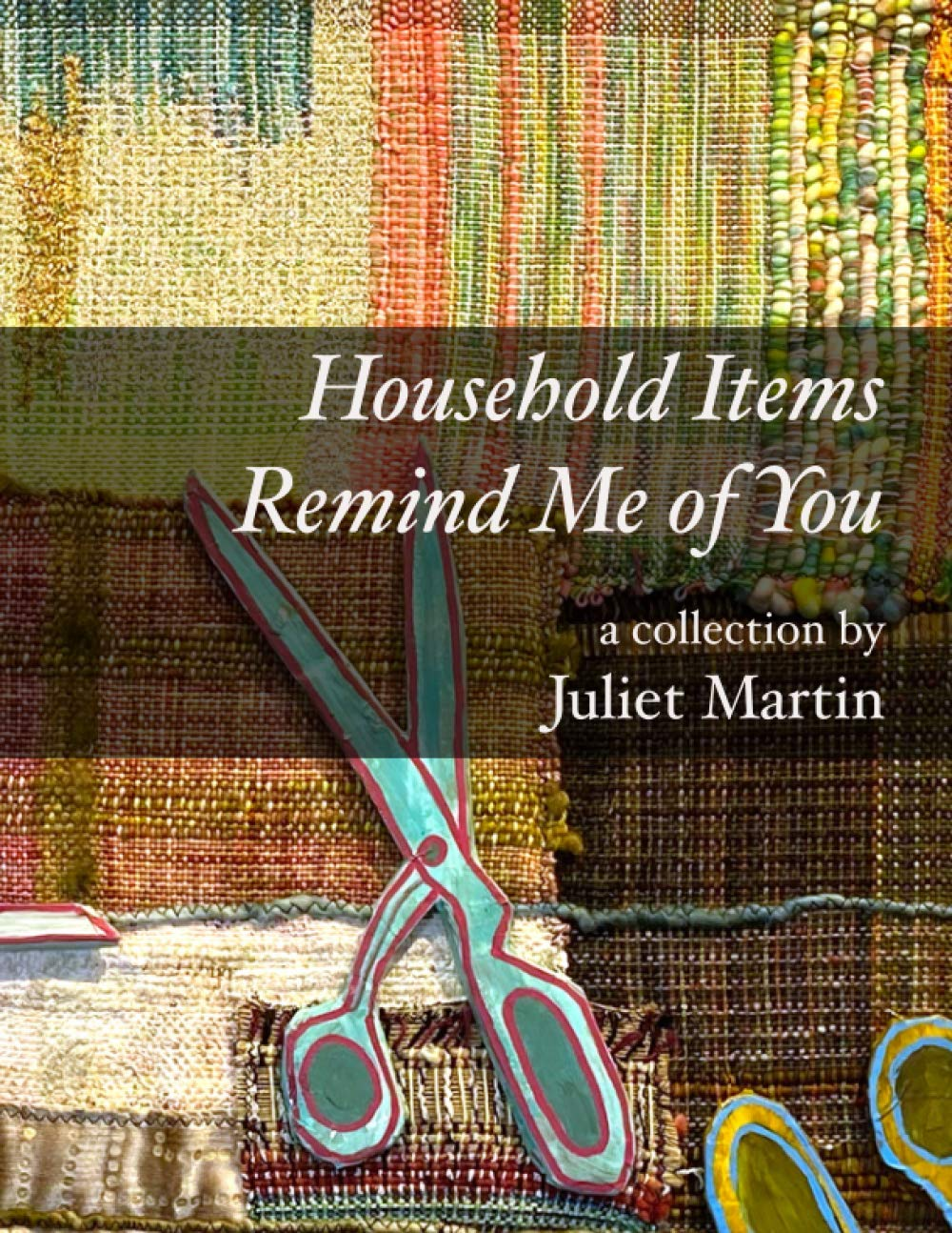 Household Items Remind Me of You: Martin, Juliet: 9798739808448