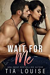 Wait for Me: A brother's best friend, second-chance romance (Fight for Love Book 2) Kindle Edition