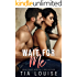 Wait for Me: A brother's best friend stand-alone romance.