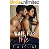 Wait for Me: A brother's best friend, second-chance romance (Fight for Love Book 2)