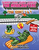 Summer Crash Course Learning for Minecrafters: From Grades 3 to 4