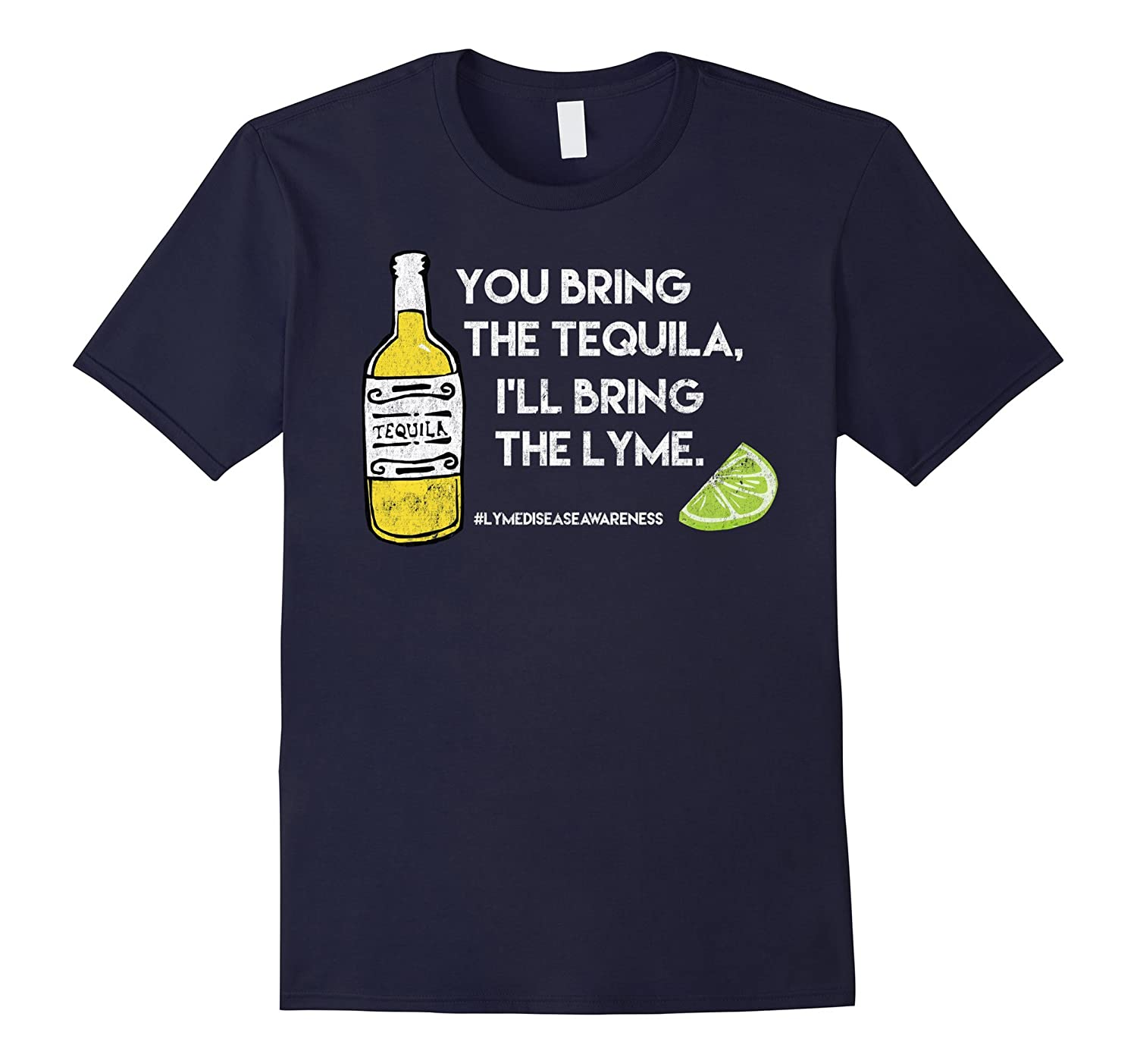 You Bring Tequila Ill Bring Lyme-Funny Lyme Disease T-Shirt-Vaci