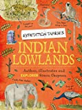 Indian Lowlands (Expedition Diaries)
