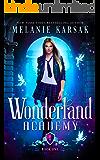 Wonderland Academy: Book One