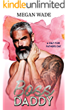 Boss Daddy (A DILF for Father's Day Book 4)