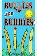Bullies and Buddies: (Ages 3 to 5, intimidation, courage, self-esteem, positivity) Kindle Edition
