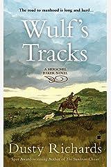 Wulf's Tracks (Herschel Baker Book 4) Kindle Edition
