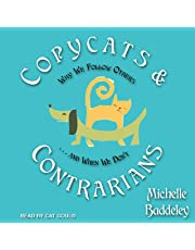 Copycats and Contrarians: Why We Follow Others. and When We Don't