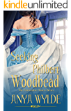 Seeking Philbert Woodbead ( A Madcap Regency Romance ) (The Fairweather Sisters Book 2)