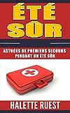 Été sûr: Astuces de premiers secours pendant un été sûr
