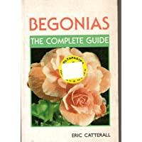 Begonias: The Complete Guide