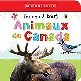 Apprendre avec Scholastic : Touche à tout : Animaux du Canada