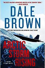 Arctic Storm Rising: A Novel (Nick Flynn Book 1) Kindle Edition