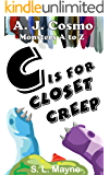 C is for Closet Creep (Monsters A to Z Book 5)