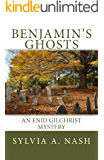 Benjamin's Ghosts: An Enid Gilchrist Mystery