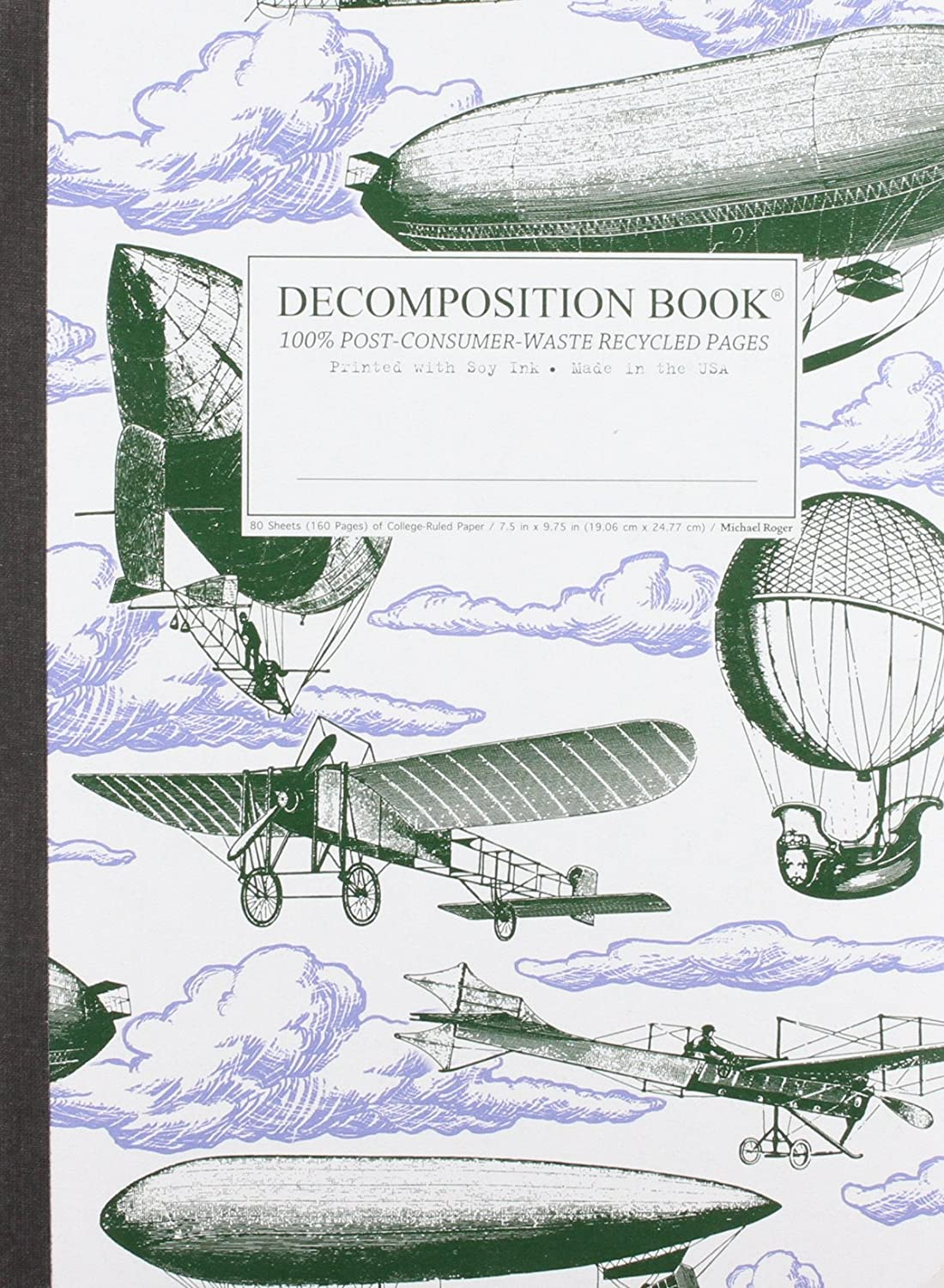 Airships Decomposition Book: College-Ruled Composition Notebook With 100% Post-Consumer-Waste Recycled Pages Michael Roger Michael Roger Inc Blank Books/Journals MARKETING PROMOTION
