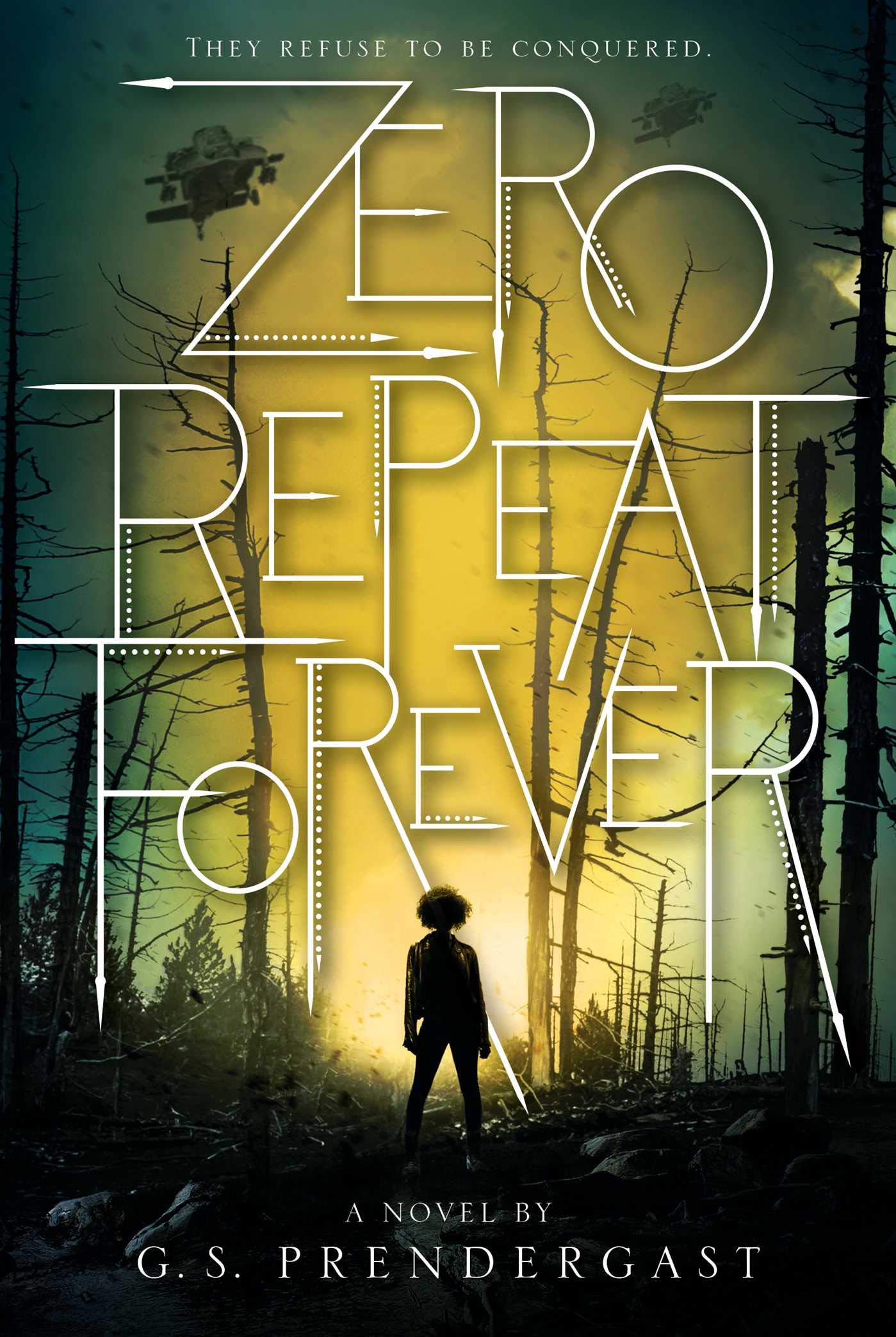 Amazon.com: Zero Repeat Forever (1) (The Nahx Invasions) (9781481481854):  Prendergast, G. S.: Books