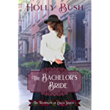 The Bachelor's Bride (The Thompsons of Locust Street Book 1)