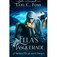 Ella's Masquerade: A Midnight Fae Academy Prequel