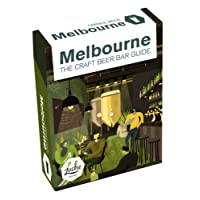 Melbourne DRINKS BEER - The Craft Beer Guide to beer bars, urban breweries and pubs