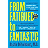 From Fatigued to Fantastic! Fourth Edition: A Clinically Proven Program to Regain Vibrant Health and Overcome Chronic Fatigue
