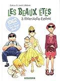 Les Beaux Étés - tome 3 - Mam'zelle Estérel