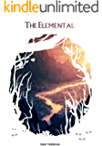 The Elemental (The God-Slayer Chronicles Book 1)