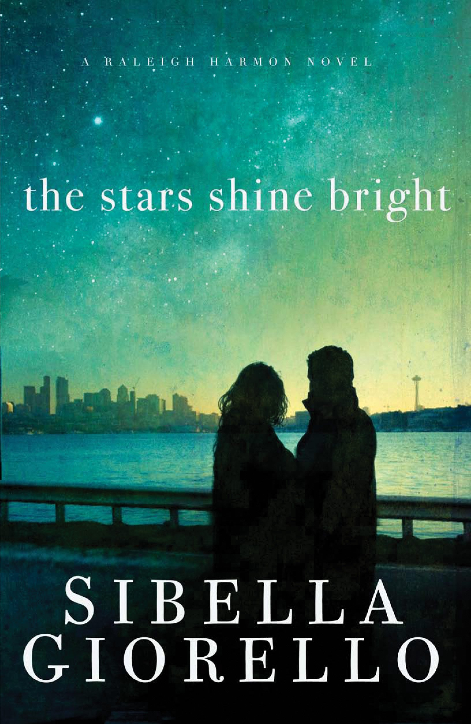 The Stars Shine Bright  A Raleigh Harmon Novel   English Edition